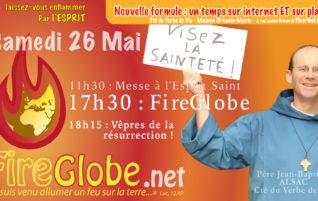 FireGlobe le 26 Mai avec le Verbe de Vie de Josselin – REPLAY