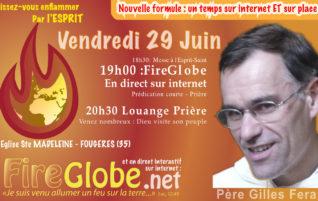 FireGlobe de Juin 2018 avec le Père Gilles FERANT