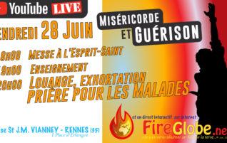 FireGlobe «Miséricorde et guérison» Vendredi 28 Juin 18h00